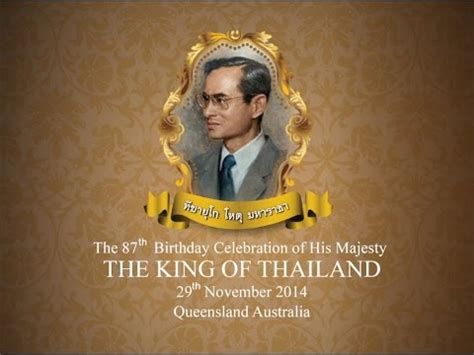 King Of The the 87th birthday celebration of his majesty the king of thailand queensland australia