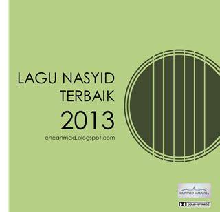 lirik lagu hidup ini adalah film terbaik sepanjang masa 20 lagu nasyid terbaik paling best tahun 2013 1434h