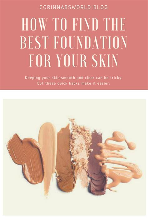 How To Choose The Best Foundation For Your Skin   Corinna