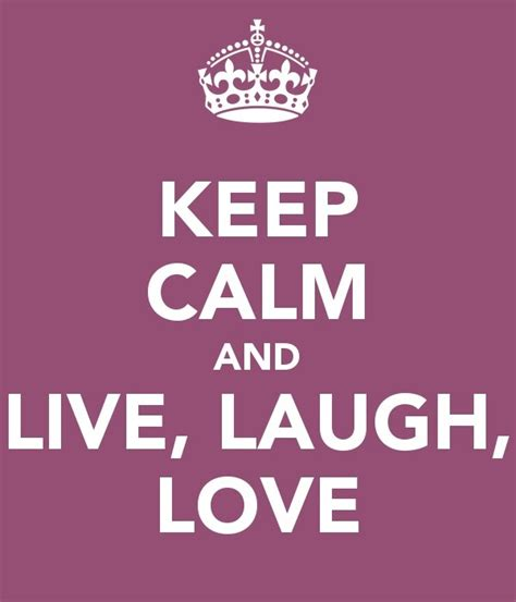 live laugh love origin live laugh love keep pinterest