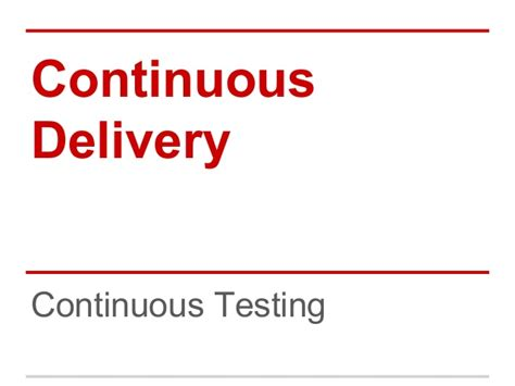 continuous delivery a brief overview of continuous delivery books continuous delivery testing hiq