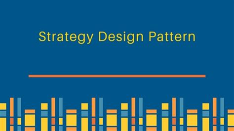 design pattern used in hibernate strategy design pattern in java exle tutorial