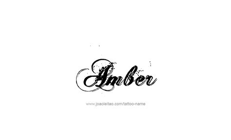 Tattoo Ideas For The Name Amber | amber name tattoo designs