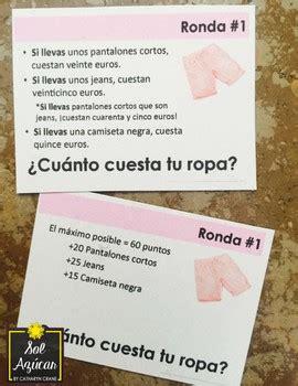 cuanto cuesta tu chingadera cu 225 nto cuesta tu ropa spanish clothing unit game tpt