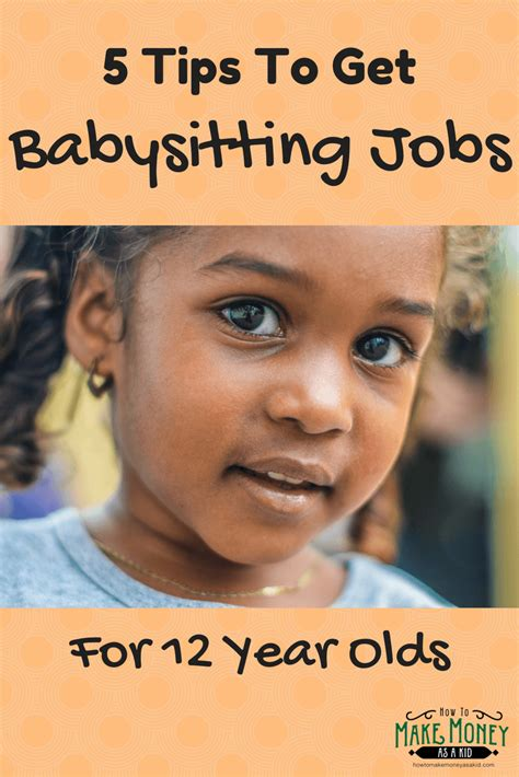 How To Make Money For 12 Year Olds Online - easy babysitting jobs for 12 year olds 5 quick tips