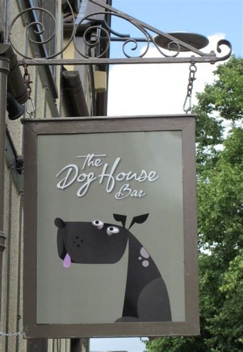 dog house bar pub and shop signs the dog house bar dog boarding kennel and grooming salon pinterest