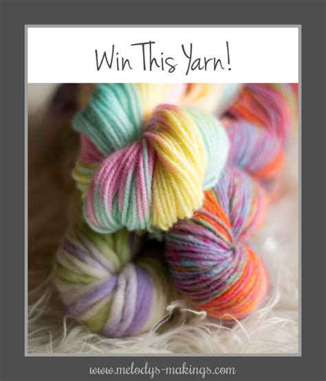 Yarn Giveaway - spread the word win some yarn melody s makings