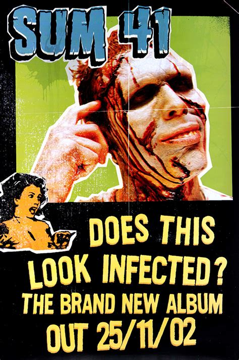 original sum 41 poster for does this look infected
