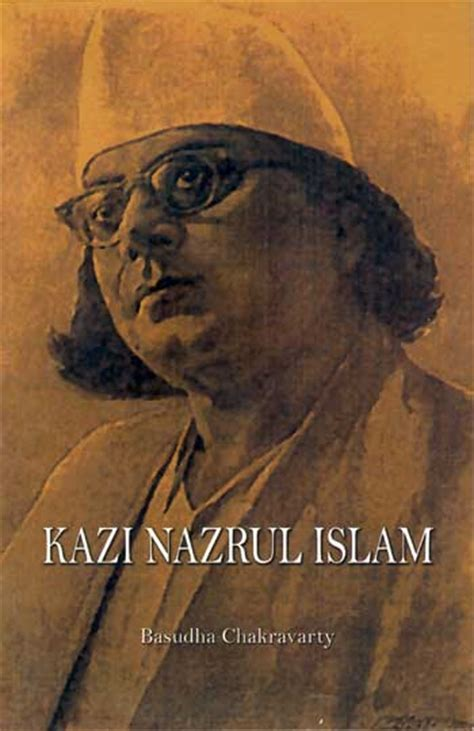 Kazi Nazrul Islam Biography In English | welcome to national book trust india