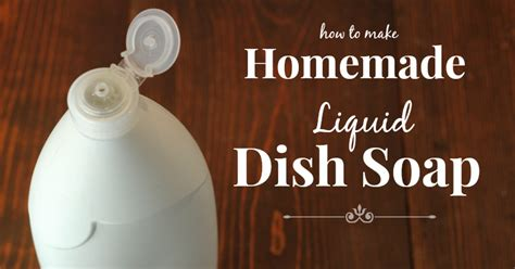 Handmade Liquid Soap Recipes - liquid dish soap recipe the prairie homestead