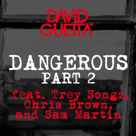 David Guetta 2 david guetta dangerous pt 2 ft trey songz chris brown