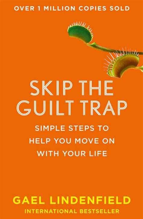 10 Steps To Help You Your by Skip The Guilt Trap Simple Steps To Help You Move On With