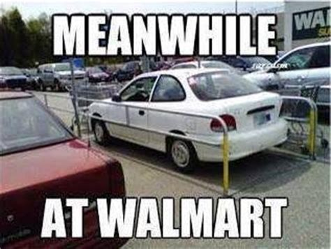 Bad Parking Meme - funny meme meanwhile at walmart funny dirty adult