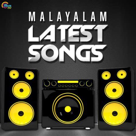 download mp3 endank soekamti new album malayalam latest songs songs download malayalam latest