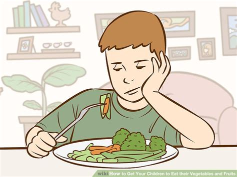 3 vegetables not to eat how to get your children to eat their vegetables and fruits