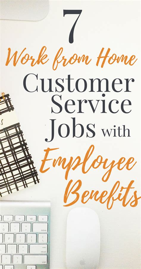 7 work from home customer service with benefits