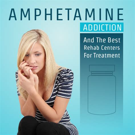 Top Detox Programs by Hetamine Addiction And The Best Rehab Centers For Treatment