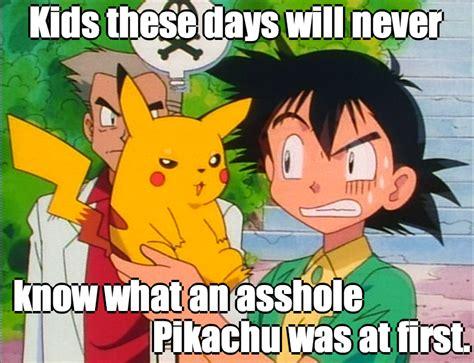 Ash Ketchum Meme - funny pokemon memes ash and pikachu