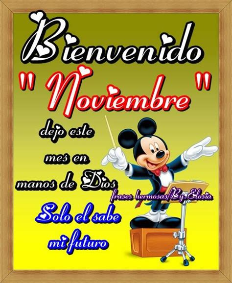 imagenes de amor para el mes de noviembre bienvenido noviembre dejo este mes en manos de dios