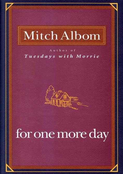 Mitch Albom For One More Day for one more day by mitch albom book review