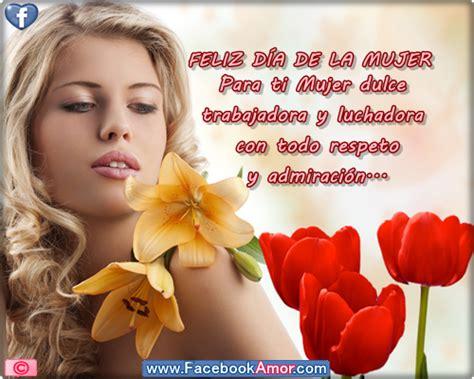 imagenes feliz dia para facebook feliz d 237 a internacional de la mujer 2013 im 225 genes