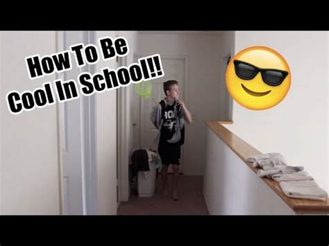 how to be cool in school youtube
