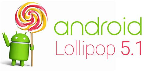 tutorial android lollipop 5 1 google published official android 5 1 lollipop factory