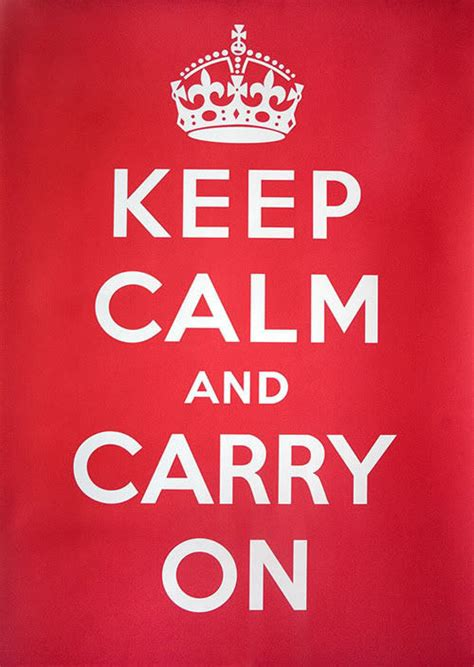 Carry On Meme - keep calm and carry on know your meme