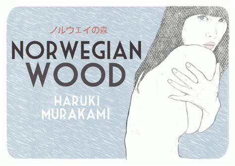 norwegian wood non fiction book norwegian wood 1987 by haruki murakami the songs of seeking love cg fewston