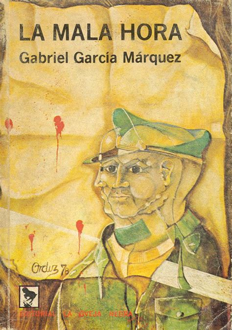 libro la mala hora 17 best images about gabriel garc 237 a m 225 rquez on libros un and magic realism