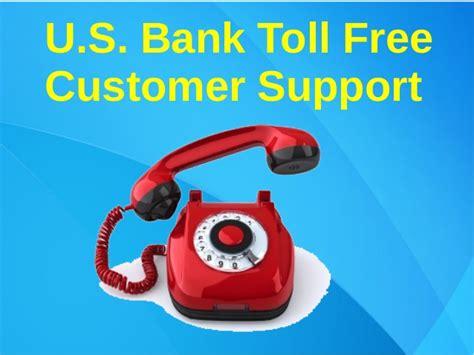 us bank help u s bank toll free customer support