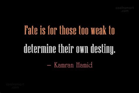 quotes about fate fate quotes and sayings about kismet images pictures