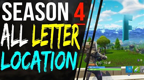 fortnite letters search fortnite letters locations f o r t n i t e all