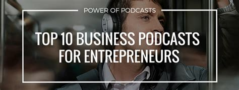 Top Mba Podcasts by Power Of Podcasts Top 10 Business Podcasts For