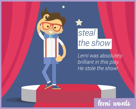 steal the show from steal the show lerni words