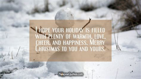 hope  holiday  filled  plenty  warmth love cheer  happiness merry christmas