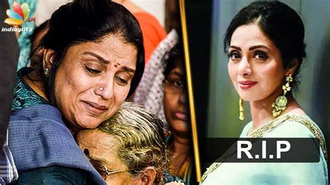 actress sridevi death video i cant accept sridevi s death sripriya interview tamil