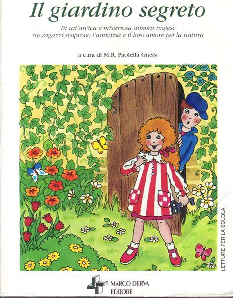 scheda libro il giardino segreto il giardino segreto scheda libro casamia idea di immagine