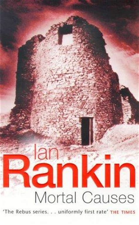 mortal causes a rebus mortal causes inspector rebus book 6 by ian rankin