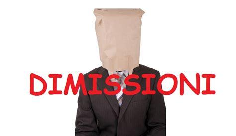 lettere di dimissioni senza preavviso lettera di dimissioni