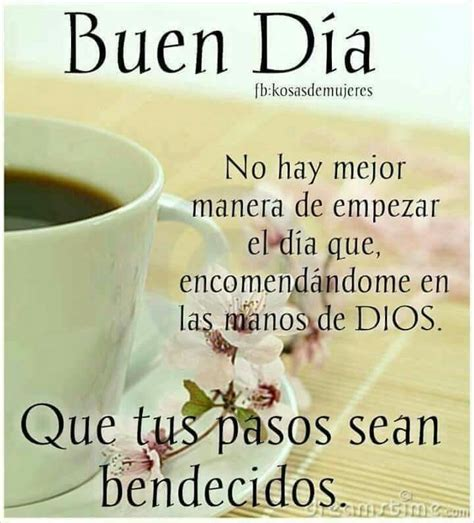 imagenes hermosas d buenos dias 717 best buenos d 237 as images on pinterest bible