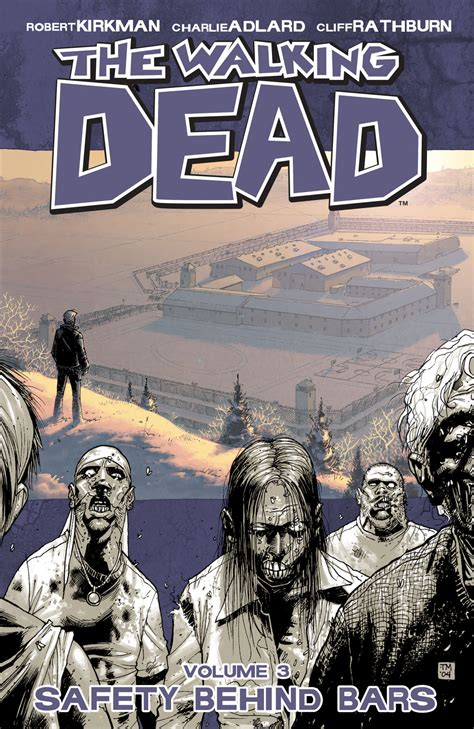 to ru vol 3 4 books volume 3 safety bars walking dead wiki fandom
