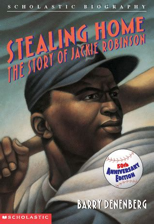 Jackie Robinson An American Book Stealing Home The Story Of Jackie Robinson By Barry Denenberg Reviews Discussion Bookclubs