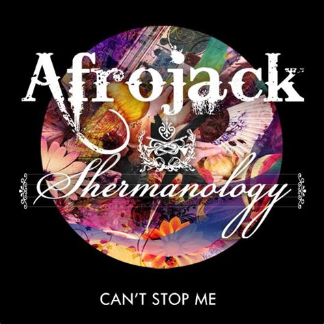 can t stop testo can t stop me afrojack ft shermanology traduzione