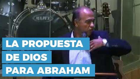 predicas cristianas haciendo la voluntad de dios youtube la propuesta de dios para abraham predicas cristianas