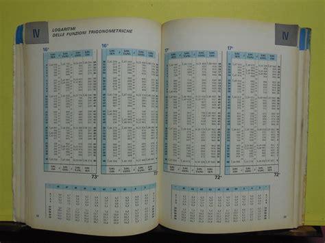 tavole logaritmiche l 3 967 libro tavole logaritmiche trigonometriche