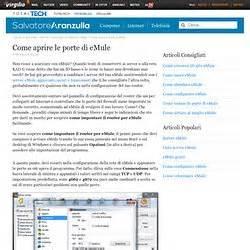 aprire le porte di emule client downloaders p2p irc pearltrees