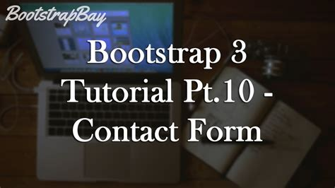 bootstrap tutorial in youtube bootstrap 3 tutorial pt 10 contact form youtube