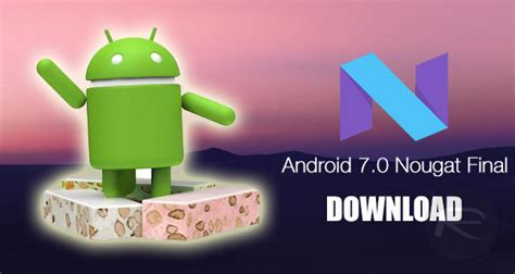 Android Version 7 by Android 7 0 Nougat Version Released