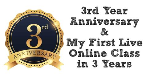 3 Sections In 3 Years by 3 Year Anniversary Live On Line Class